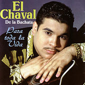 Play & Download Para Toda La Vida by El Chaval | Napster