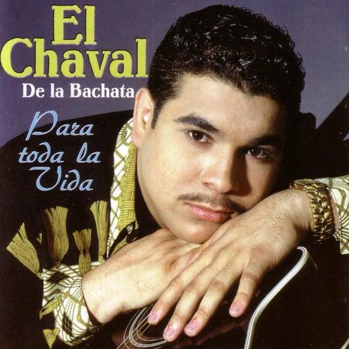 Play & Download Para Toda La Vida by El Chaval | Napster
