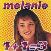 Play & Download 1+1=3 by Melanie | Napster