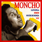 Play & Download Singles Collection by Moncho | Napster