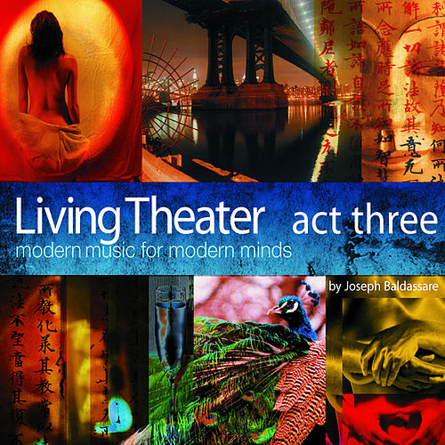 Living Theater - Act Three by Various Artists