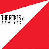 Play & Download The Rakes Remixes by The Rakes | Napster