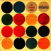 Play & Download Vidania by La Buena Vida | Napster