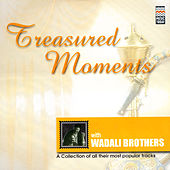 Treasured Moments by Wadali Brothers