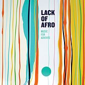 Play & Download Music for Adverts by Lack Of Afro | Napster