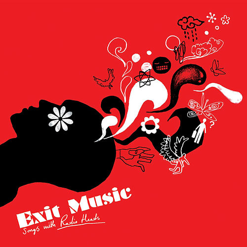 Exit Music (A Tribute To Radiohead) by Various Artists