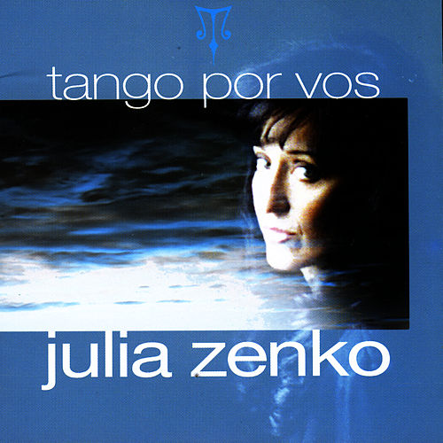 Play & Download Tango Por Vos by Julia Zenko | Napster