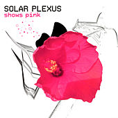 Play & Download Shows Pink by Solar Plexus | Napster