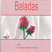Baladas y Canciones de Amor Vol 7 by Various Artists