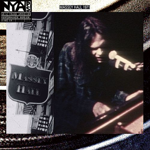 Live At Massey Hall 1971 by Neil Young
