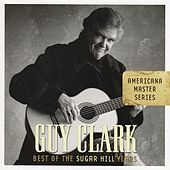 Americana Master Series: Best Of The Sugar Hill Years by Guy Clark