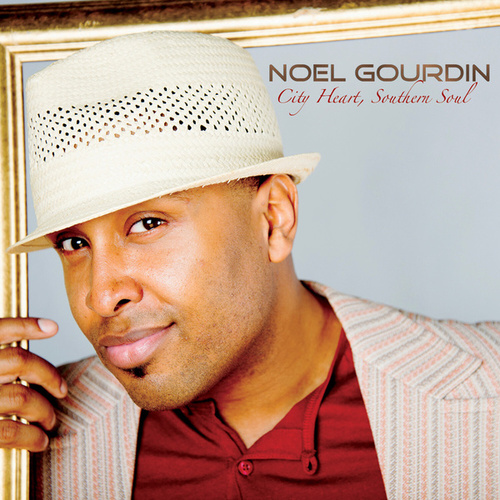 Play & Download City Heart, Southern Soul by Noel Gourdin | Napster