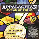 Play & Download Appalachian Songs Of Faith: Power Picks by Various Artists | Napster