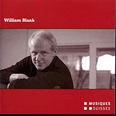 Play & Download Grammont Portrait: William Blank by Various Artists | Napster