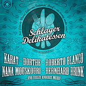 Play & Download Schlager Delikatessen by Various Artists | Napster
