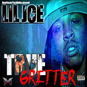 Play & Download Bearfaced Ent. Presents: True Gritter by Lil Joe | Napster