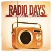 Radio Days, Vol. 1: 100 Disco-Funk Hits aus den 60er und 70er Jahren von Various Artists