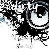 Play & Download Throwing Money by Dirty | Napster