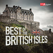 Play & Download Best of the British Isles by Various Artists | Napster
