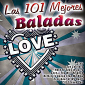 Play & Download Las 101 Mejores Baladas by Various Artists | Napster