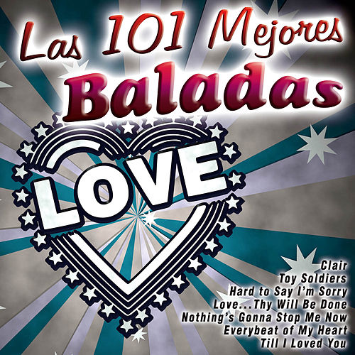Las 101 Mejores Baladas by Various Artists