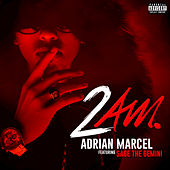 Play & Download 2am. by Adrian Marcel | Napster