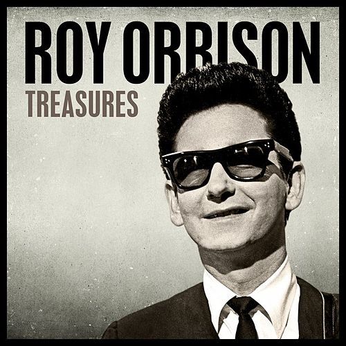 Play & Download Treasures by Roy Orbison | Napster