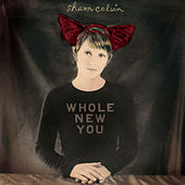 Play & Download Whole New You by Shawn Colvin | Napster
