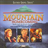 Mountain Homecoming by Bill & Gloria Gaither