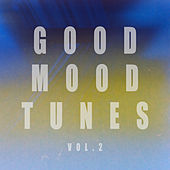 Good Mood Tunes, Vol. 2 by Various Artists