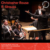 Play & Download Christopher Rouse, R. Strauss by New York Philharmonic | Napster
