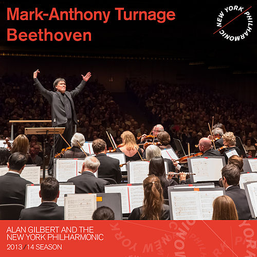 Play & Download Mark-Anthony Turnage, Beethoven by New York Philharmonic | Napster