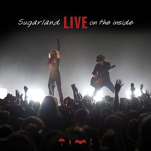 Live on the Inside (Live) von Sugarland
