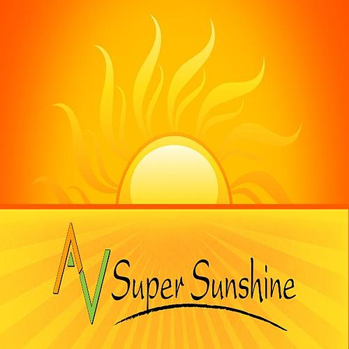 Play & Download A V Super Sunshine by A V Super Sunshine | Napster