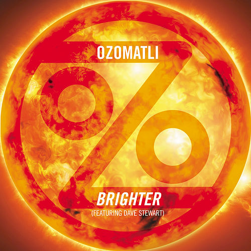 Play & Download Brighter by Ozomatli | Napster