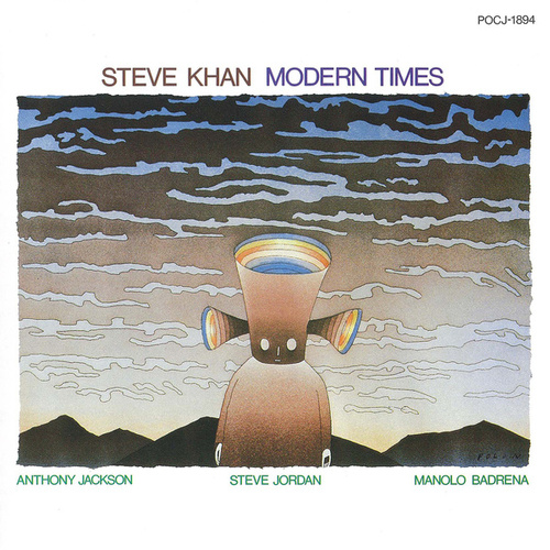 Play & Download Modern Times by Steve Khan | Napster