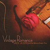 Play & Download Vintage Romance by Jack Jezzro | Napster