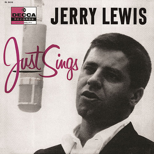 Play & Download Just Sings by Jerry Lewis | Napster