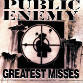 Greatest Misses by Public Enemy