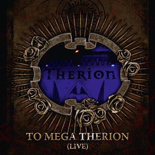 Play & Download To Mega Therion (Live) by Therion | Napster