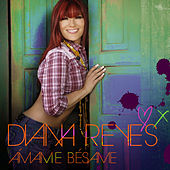 Play & Download Ámame, Bésame by Diana Reyes | Napster