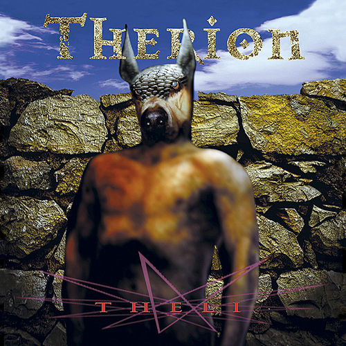 Play & Download Theli (Deluxe Edition) by Therion | Napster