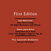Play & Download Lou Harrison: Four Strict Songs for Eight Baritones and Orchestra - Peter Jona Korn: Variations On a Tune From