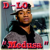 Play & Download Medusa - Single by D-LO | Napster