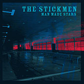 Play & Download Man Made Stars by The Stickmen | Napster