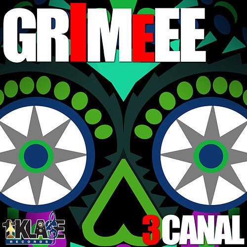 Play & Download Grimeee - Single by 3 Canal | Napster
