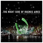 Play & Download The Night Side of Buenos Aires by Various Artists | Napster