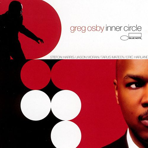 Inner Circle by Greg Osby