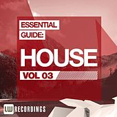 Play & Download Essential Guide: House Vol. 03 - EP by Various Artists | Napster