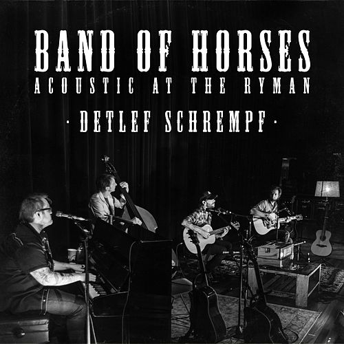 Play & Download Detlef Schrempf (Live Acoustic) by Band of Horses | Napster